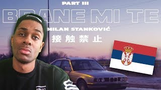 REACTING TO SERBIAN RAP | Milan Stanković   Brane Mi Te (Official Video 2019)