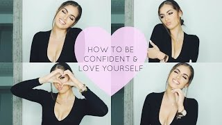 HOW TO BE A BAD B*TCH♡ CONFIDENCE & SELF LOVE