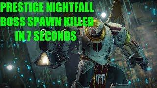 Prestige Nightfall Tree of probabilities Boss spawn killed in 7 Seconds