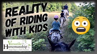 The Reality Of Trail Riding With Kids (of Course Someone Falls Off) // Versatile Horsemanship
