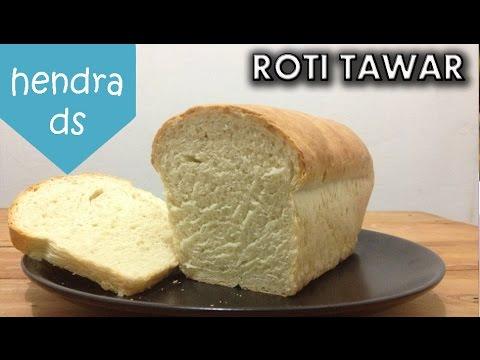 Video ROTI TAWAR - RESEP DAN CARA MEMBUAT ROTI TAWAR MUDAH