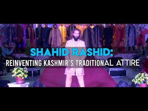 Shahid Rashid: Reinventing Kashmir's traditional attire