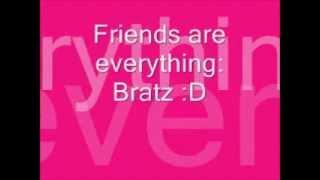 Bratz: Friends Are Everything