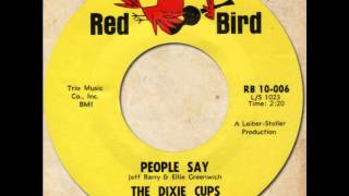 THE DIXIE CUPS - People Say [Red Bird 10-006] 1964