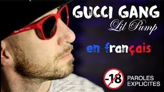 Lil Pump   Gucci Gang Paroles Choquantes 😱 Interdit  18 Ans (traduction En Francais) COVER