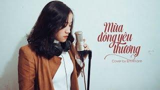Mùa Đông Yêu Thương - Tiên Cookie (Cover by Em Khánh)