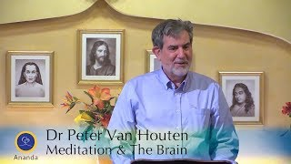 Dr. Peter Van Houten: Meditation And The Brain