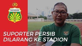 Larangan Suporter Persib Bandung Hadiri Pertandingan Bhayangkara FC Vs Persib Bandung
