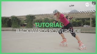 How to learn backwards Powerslides on skates - Inline skating tutorials