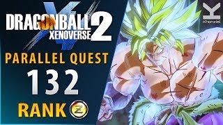 Dragon Ball Xenoverse 2 - New Parallel Quest 132 - Rank Z