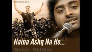 Naina Ask Na Ho... 2015 Arijit singh Holiday Movie
