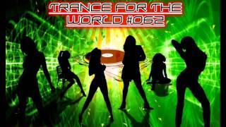 Dj Moguar - Trance for the World #062 [HQ] Part 2/4