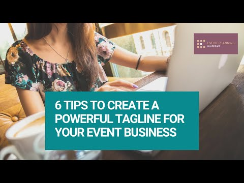 , title : '6 Tips to Create a Powerful Tagline For Your Event Business