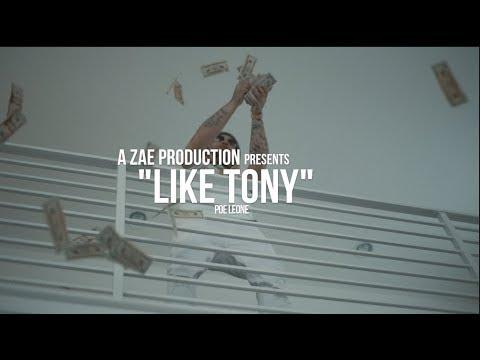 Poe Leone - Like Tony (Official Music Video) Shot By @AZaeProduction