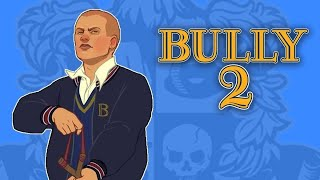 Bully 2 - Is It Happening and When Is It Coming Out?