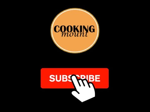 Watch Cooking Mount Channel's Ad - Subscribe