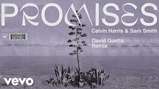 Calvin Harris, Sam Smith - Promises (David Guetta Remix) (Audio)