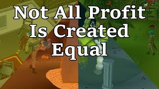 OSRS Not all Profit is Created Equal