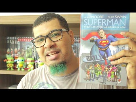 Resenha #196 - Superman: O Que Aconteceu ao Homem de Aço?