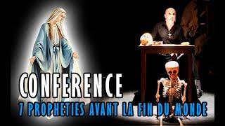 VIDÉO, conférence: 7 prophéties avant la fin du monde, Apocalypse, Fin des temps