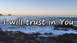 Trust In You ~ Lauren Daigle