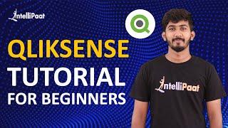 Qlik Sense Tutorial for Beginners | Qlik Sense Training | Intellipaat