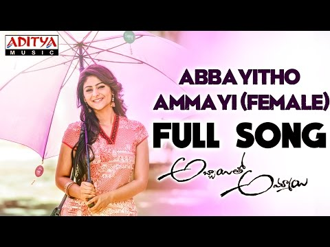 Abbayitho Ammayi (Female Version)