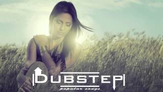 Dubstep Remixes of Popular Songs 2014