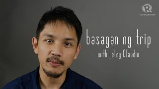 Basagan ng Trip with Leloy Claudio: Constitution 101 with Florin Hilbay