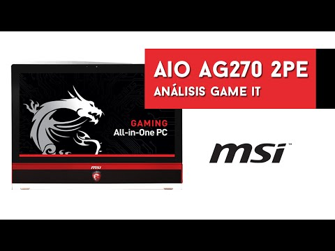 All In One Gaming PC MSI AG270 2PE - Unboxing y Análisis