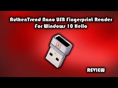 AuthenTrend Nano USB Fingerprint Reader For Windows 10 Hello Review