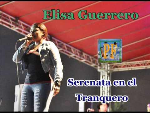 Serenata En El Tranquero - Elisa Guerrero (Video)