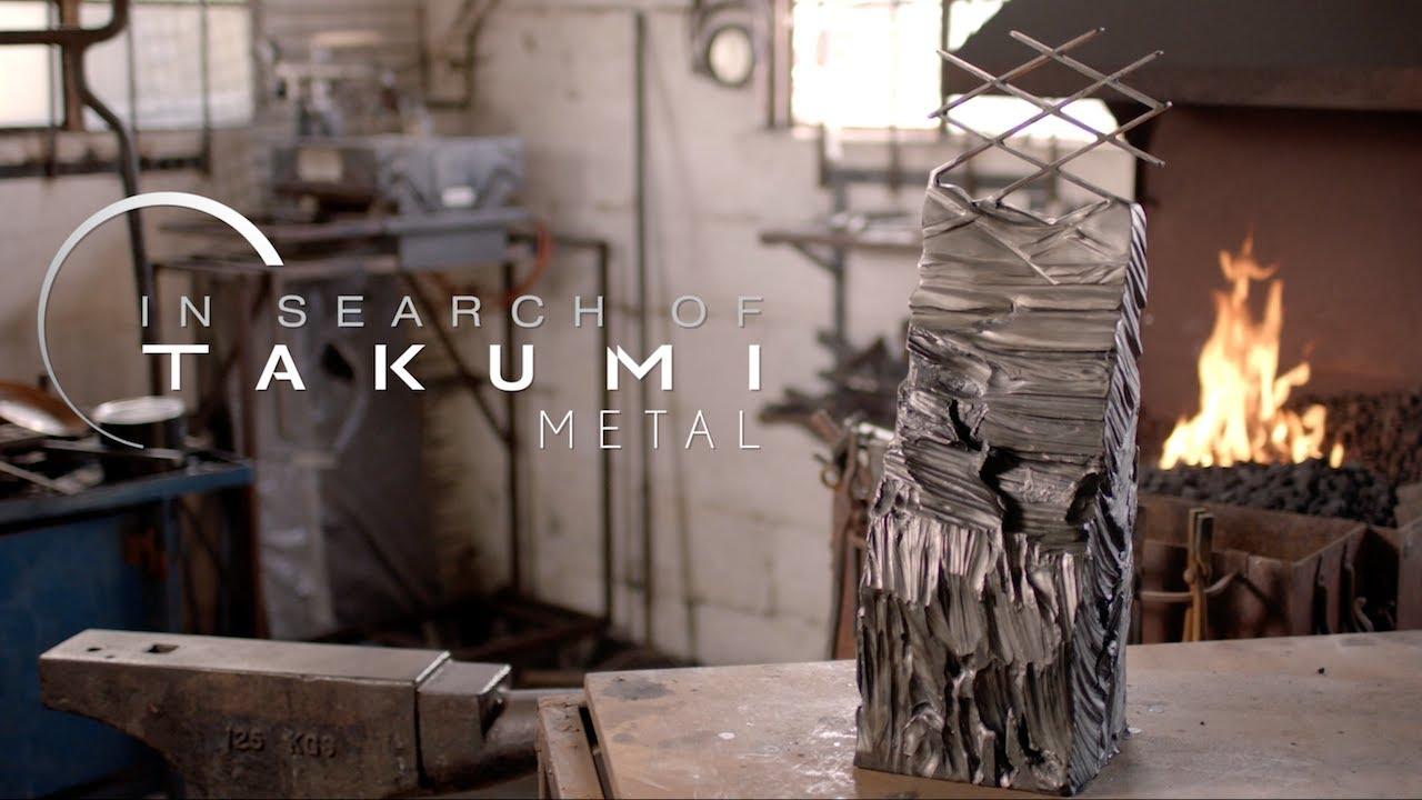 In Search of Takumi: Metal