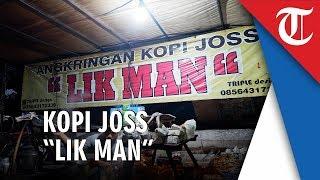Angkringan Kopi Joss 'Lik Man' Yogyakarta