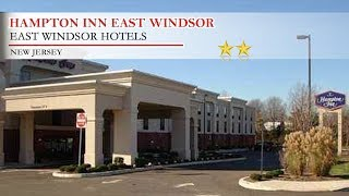 Hampton Inn East Windsor - East Windsor Hotels, New Jersey