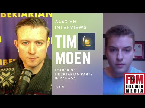 Tim Moen, leader of the Libertarian Party of Canada speaks to Free Bird Media