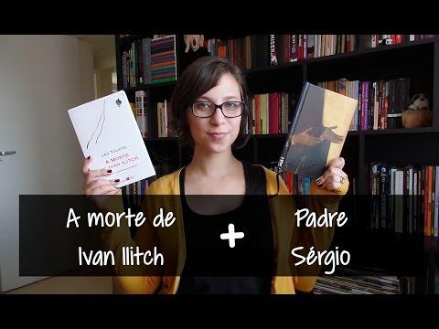 A morte de Ivan Ilitch + Padre Sérgio - Vamos falar sobre livros? #228