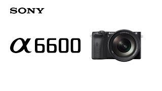 YouTube Video MS0SYPTFcgU for Product Sony A6600 (ILCE-6600) APS-C Mirrorless Camera by Company Sony Electronics in Industry Cameras
