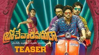 Brochevarevaru Ra Teaser Actor Sri Vishnu  Nivetha Thomas Nivetha Pethuraj  Satya Dev