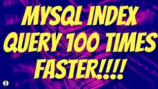 Mysql Index Tutorial | Make websites 100 Times Faster!!! Query time from 2 Sec to 3 Milli Seconds