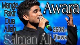 Awara Full Song Mange Fakir Dua E Allah Salman Ali
