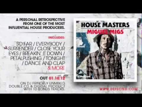 Defected presents House Masters Miguel Migs Mixtape
