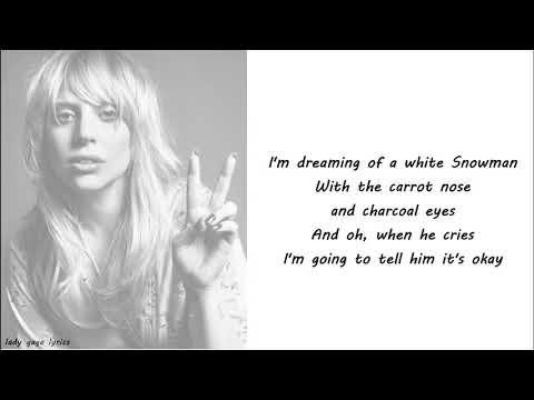 Lady Gaga - White Christmas Lyrics