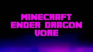 Minecraft Ender Dragon Vore Part 4 Animation