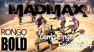 Rongo completes Mad Max | Episode 24 | Camp Finger Peak | 60FPS 1080p