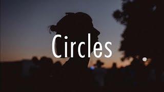 Post Malone - Circles (Lyrics)