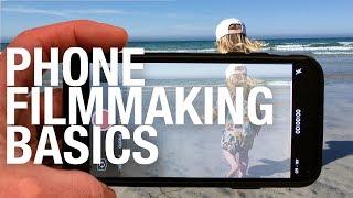 Phone Filmmaking  Basics