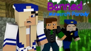 """♫ """"Banned"""" ♫ - Minecraft Animated Music Parody of Miley Cyrus"""