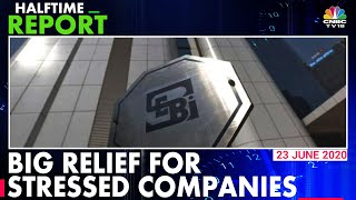 SEBI Offers Relief To Stressed Companies, Eases Preferential Allotment & Open Offer Exemption Rules - Download this Video in MP3, M4A, WEBM, MP4, 3GP