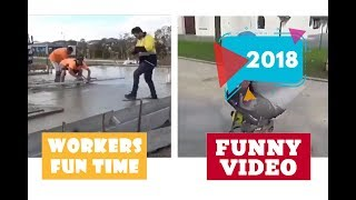 Workers fun time #404 | 2018 ★ 7 second of happiness FUNNY Video 😂